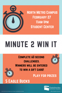 Minute 2 Win It poster image for North Metro Campus