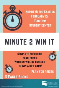 Minute 2 Win It - North Metro Campus @ Chattahoochee Technical College - North Metro Campus
