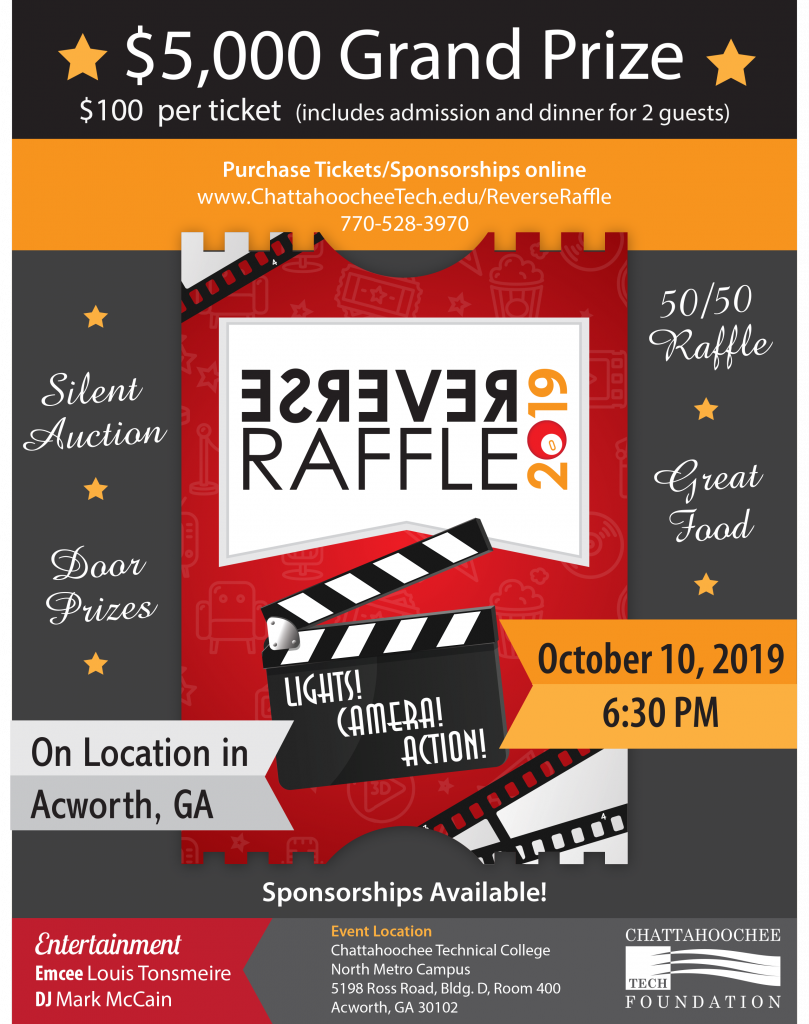 2019 Reverse Raffle Flyer. $5,000 Grand Prize. $100 per ticket including admission and dinner for 2 guests. October 10, 2019 @ 6:30 pm. In Acworth at the North Metro Campus.