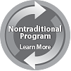 This is a Nontraditional Program Learn More